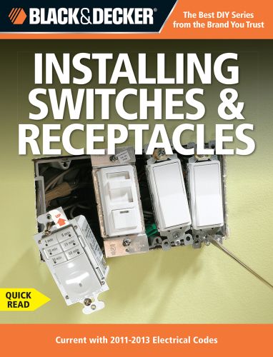 Download Black  U0026 Decker Installing Switches  U0026 Receptacles