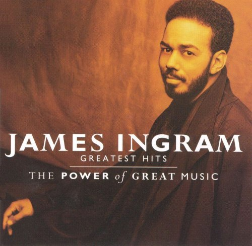 James Ingram - Greatest Hits (The Power Of Great Music) (1991)