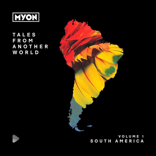 VA - Tales From Another World Volume 01 South America (2019) MP3
