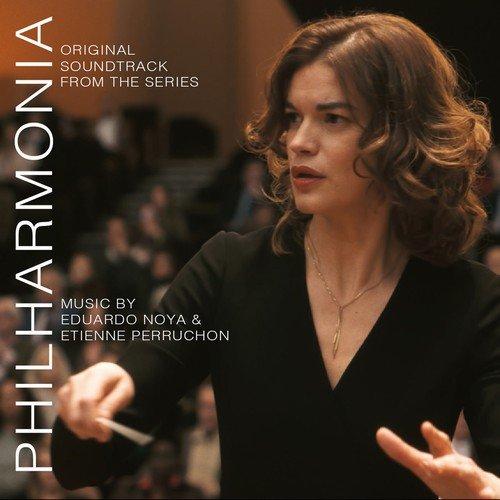 Eduardo Noya & Etienne Perruchon - Philharmonia (Original Soundtrack from the TV Series) (2019) (Hi-Res)
