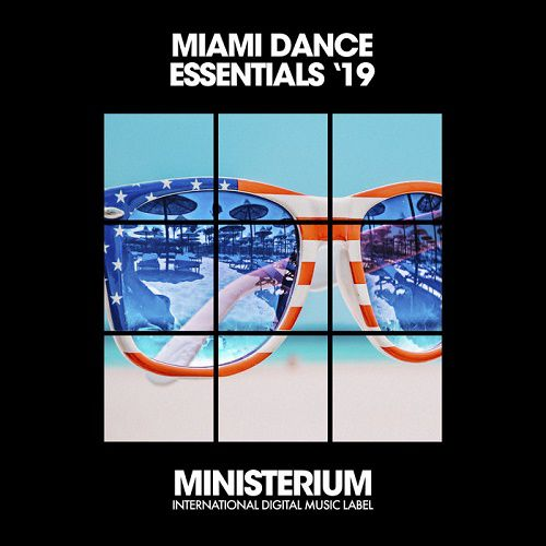 VA - Miami Dance Essentials .19 (2019) MP3