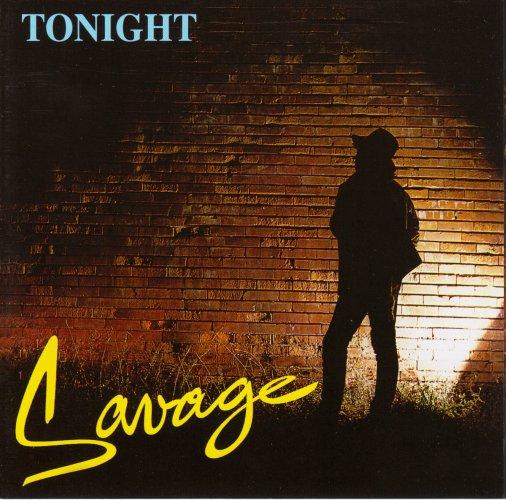 Savage - Tonight (1985) (Reissue 2008, 24-bit Mastering From Vinil) FLAC