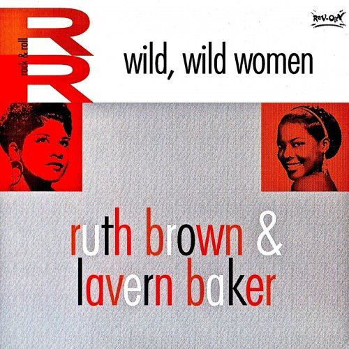 Ruth Brown & LaVern Baker - Wild, Wild Women! (Remastered) (2019) (Hi-Res)