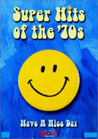 Download Va Super Hits Of The 70s Have A Nice Day 25