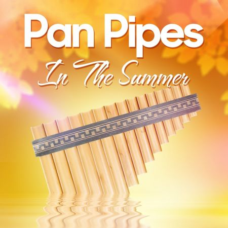 Ricardo Caliente - Pan Pipes In The Summer (2015) FLAC
