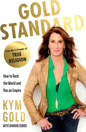 Gold Standard: How to Rock the World and Run an Empire
