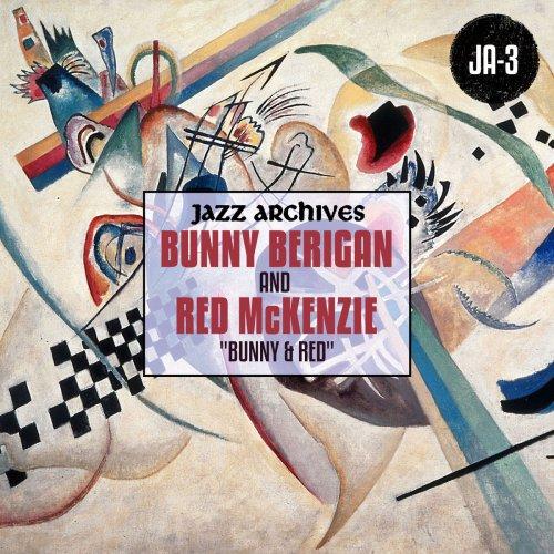 "Bunny Berigan - Jazz Archives Presents: ""Bunny & Red"" (1935-1936) (2019)"