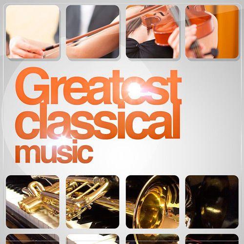 VA - Greatest Classical Music (2019) MP3