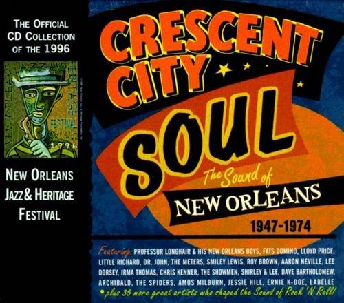 VA - Crescent City Soul: The Sound of New Orleans 1947-1974 (1996) (4CD Box Set)