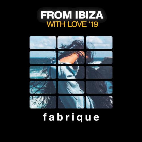 VA - From Ibiza With Love 19 (2019) MP3