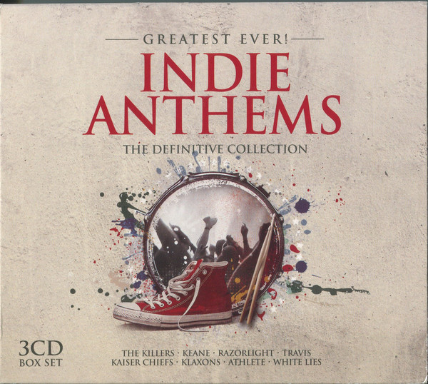 VA - Greatest Ever! Indie Anthems: The Definitive Collection (2013)