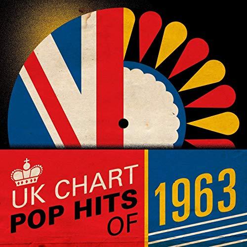 VA - UK Chart Pop Hits of 1963 (2019) Mp3 / Flac