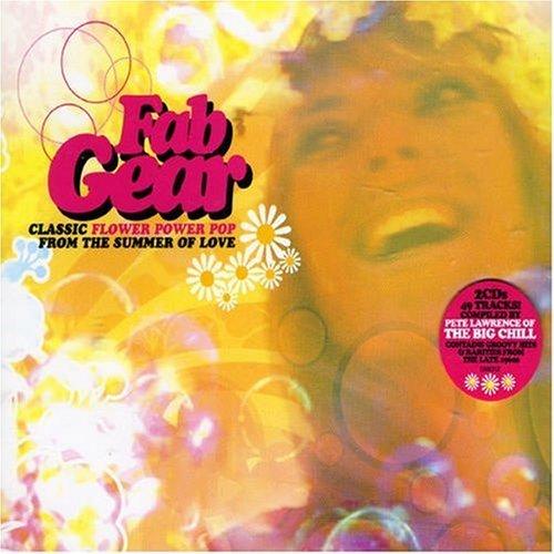 VA - Fab Gear: Classic Flower Power Pop from the Summer of Love (2007)