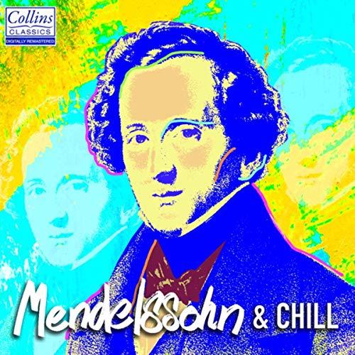 VA - Mendelssohn and Chill (2019) FLAC