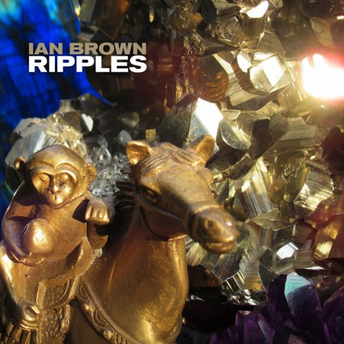 Ian Brown - Ripples (2019) (Hi-Res)