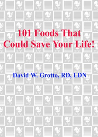 101 foods that could save your life grotto david