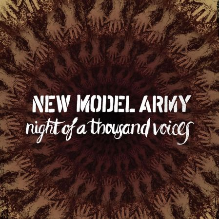 New Model Army - Night Of A Thousand Voices (2018)