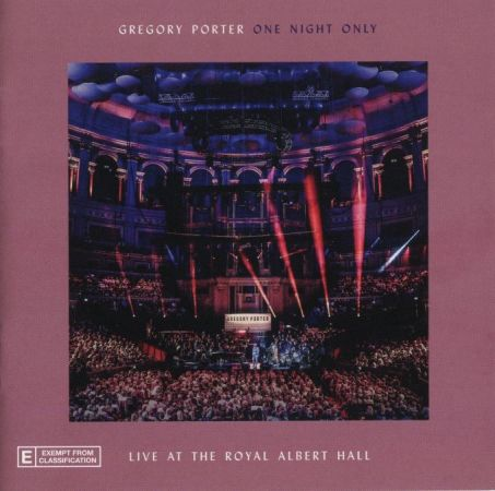 Gregory Porter - One Night Only (Live At The Royal Albert Hall / 02 April 2018) (2018) [CD-FLAC]