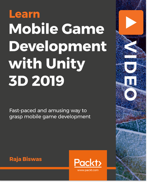 Download Mobile Game Development with Unity 3D 2019 - SoftArchive