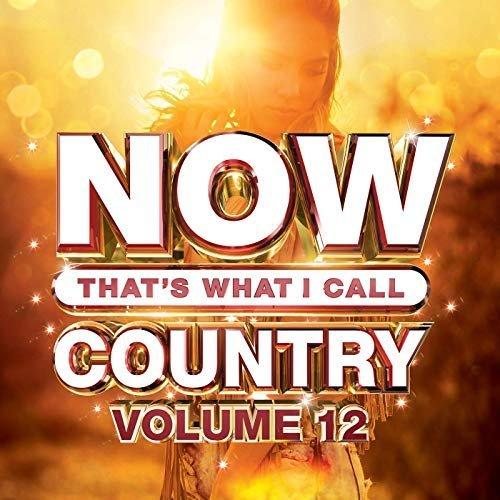 VA - Now Thats What I Call Country Vol.12 (2019) FLAC/MP3
