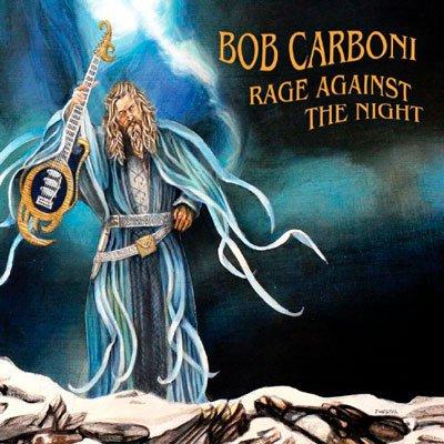 Bob Carboni – Rage Against The Night (2019) MP3