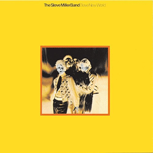 Steve Miller Band - Brave New World (1969/2018) (Hi-Res)