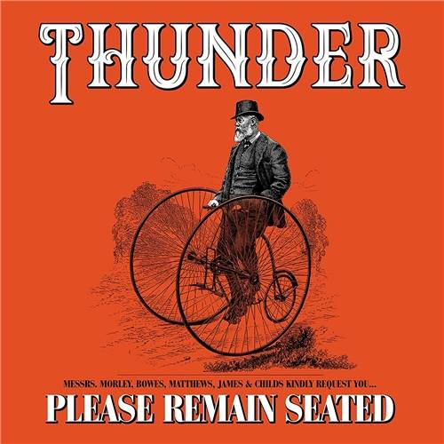 Thunder - Please Remain Seated (Deluxe Edition) (2019)