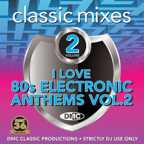 VA - DMC Classic Mixes: I Love 80s Electronic Anthems Vol.2 (2018) MP3