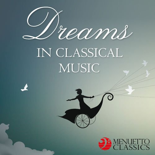 VA - Dreams in Classical Music (2019)
