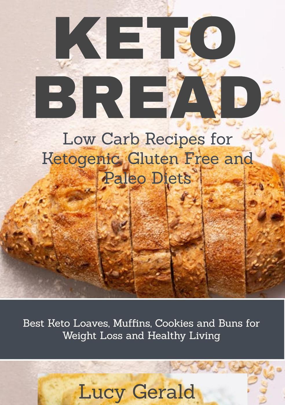 Download Keto Bread: Low Carb Recipes for Ketogenic ...