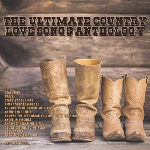VA - The Ultimate Country Love Songs Anthology (2019) FLAC/MP3