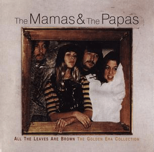 The Mamas & The Papas - All The Leaves Are Brown: The Golden Era Collection (2001) FLAC/MP3