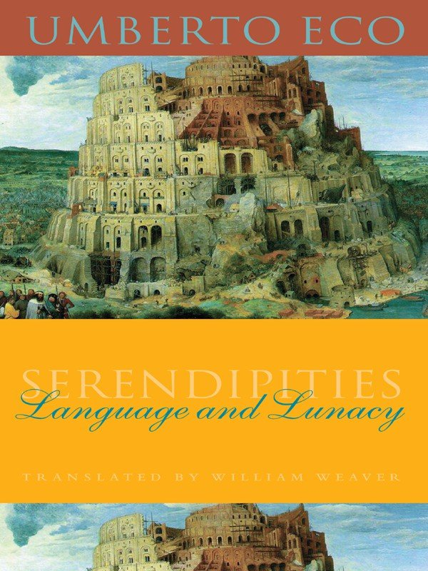 Download Serendipities: Language and Lunacy (Italian Academy