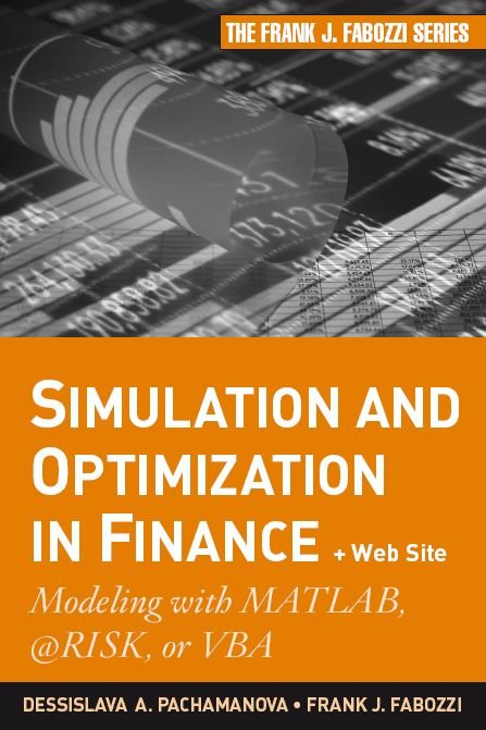 Download Simulation and Optimization in Finance: Modeling