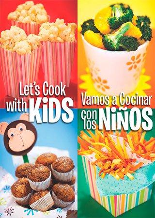 Letu0027s Cook With Kids / Vamos A Cocinar Con Los Ninos