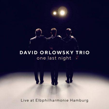 David Orlowsky Trio - One Last Night (Live at Elbphilharmonie) (2019)