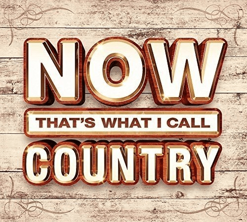 VA - Now That.s What I Call Country (3CD) (2017)