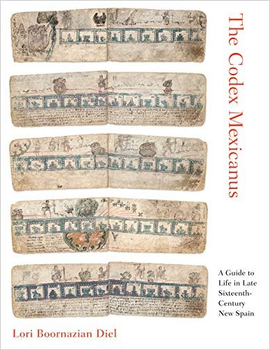 Download The Codex Mexicanus: A Guide to Life in Late Sixteenth