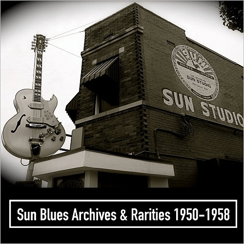 VA - Sun Blues Archives & Rarities 1950-1958 (2012)