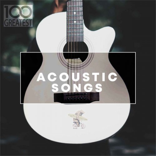Download VA - 100 Greatest Acoustic Songs (2019) MP3 - SoftArchive