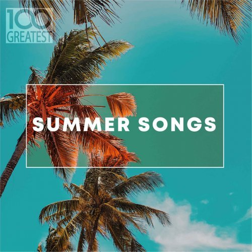 100 Greatest Summer Songs (2019)