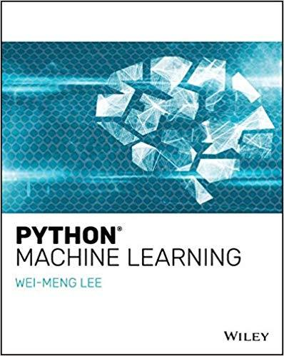 Download Python Machine Learning by Wei-Meng Lee (EPUB) - SoftArchive