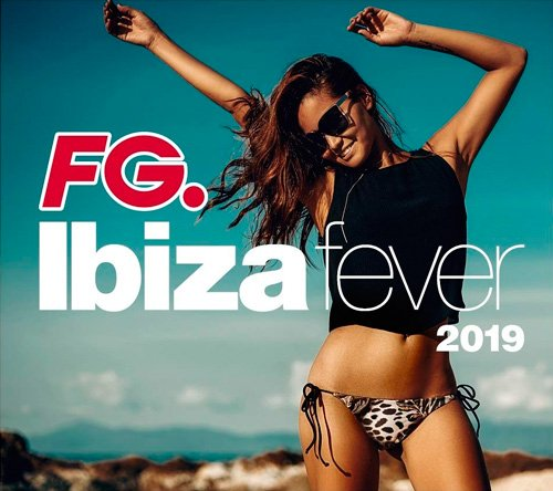 Ibiza Fever 2019 By FG. (3Cd) (2019)