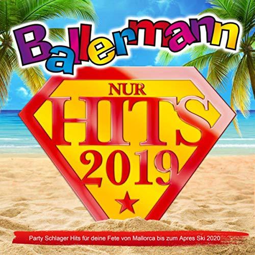 Ballermann 2019 Nur Hits (Party Schlager