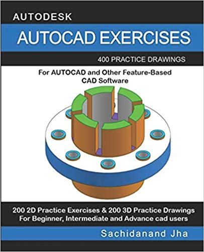 Download Autocad Exercises: 400 Practice Drawings For