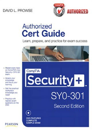 CompTIA Security+ SY0 301 Cert Guide, 2nd Edition