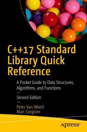 Download C++17 Standard Library Quick Reference: A Pocket