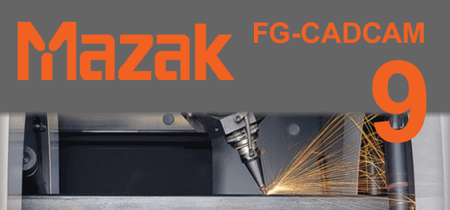 Download MAZAK FG-CADCAM 2020 0 1929 (x64) Multilingual + Crack
