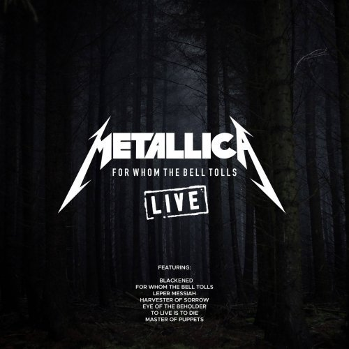 Download Metallica - For Whom The Bell Tolls (Live) (2019