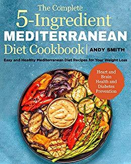 Download The Complete 5-Ingredient Mediterranean Diet